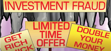 INVESTMENT FRAUD THEME - GET RICH QUICK; LIMITED TIME OFFER; DOUBLE YOUR MONEY